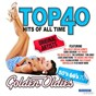 Compilation Top 40 hits of all time golden oldies (the 50's, 60's & 70's) avec The Moody Blues / Bill Haley / The Crickets / The Crew Cuts / Danny & the Juniors...