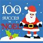 Compilation 100 grands succès noël avec Graeme Allwright / Tino Rossi / Nana Mouskouri / Bing Crosby / Nat King Cole...