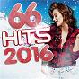 Compilation 66 hits 2016 avec Kazy Lambist / Kendji Girac / Justin Bieber / Louane / X Ambassadors...