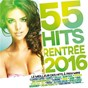 Compilation 55 hits rentrée 2016 avec Shay / Kungs / Cookin On 3 Burners / Sia / Sean Paul...
