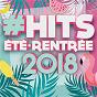 Compilation #hits été - rentrée 2018 avec Claudio Capéo / Naestro / Dadju / Maître Gims / Slimane...