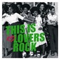 Compilation This is lovers rock avec Dee Sharp / Alpha / Donna Rhoden / Brown Sugar / Sister Love...
