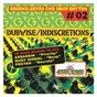 Compilation Dubwise & indiscretions avec Cherine Anderson / Assassin / Busy Signal / Peetah / Beenie Man...