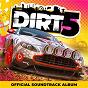 Compilation DIRT 5? (The Official Soundtrack Album) avec Arkells / High Contrast / Noisy / Prospa / Koko...