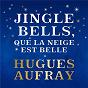 Album Jingle Bells, que la neige est belle de Hugues Aufray