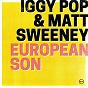 Album European Son de Iggy Pop / Matt Sweeney