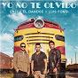 Album Yo No Te Olvido de Luis Fonsi / Cali Y el Dandee