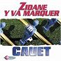 Album Zidane Y Va Marquer de Cauet