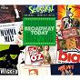 Compilation Broadway today: broadway 1993-2005 avec Paul Clarkson / Siobhan Mccarthy / Nicolas Colicos / Hilton Mcrae / Kristin Chenoweth...