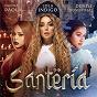 Album Santería de Lola Indigo / Danna Paola / Denise Rosenthal