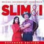 Compilation Slim & I Original Soundtrack (Extended Edition) avec Missy Higgins / Joy Mckean / Small Town Romance / Slim Dusty / Troy Cassar Daley...