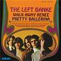 Album Walk away renée/pretty ballerina de The Left Banke