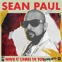 Album When It Comes To You (Remixes) de Sean Paul