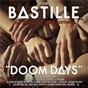 Album Doom days (this got out of hand edition) de Bastille