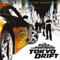 Compilation The fast and the furious: tokyo drift (original motion picture soundtrack) avec Far East Movement / Teriyaki Boyz / DJ Shadow / Mos Def / The 5,6,7,8 S...