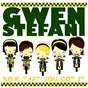 Album Now that you got it (international version) de Gwen Stefani