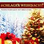 Compilation Schlager weihnacht - weiße weihnacht mit ihren stars avec Semino Rossi / Simone / Howard Carpendale / Wind / Brunner & Brunner...