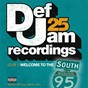 Compilation Def jam 25, vol. 9 - welcome to the south (explicit version) avec Shawnna / The Dream / Rick Ross / Dre / Young Jeezy...