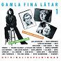 Compilation Gamla fina låtar 1 avec Osten Warnerbring / Anita Lindblom / Cool Candys / Thory Bernhards / Lill Babs...