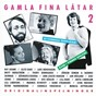 Compilation Gamla fina låtar 2 avec Osten Warnerbring / Ray Adams / Thory Bernhards / Sven Ingvars / Lill Babs...