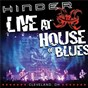 Album Live at house of blues -- cleveland, oh de Hinder