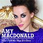 Album Don't tell me that it's over de Amy Macdonald