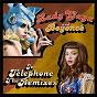 Album Telephone (the remixes, all partners version) de Lady Gaga / Beyoncé Knowles