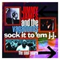 Album Sock it to 'em J.J. - the soul years de Jimmy James & the Vagabonds