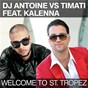 Album Welcome To St. Tropez de Timati / DJ Antoine