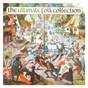 Compilation The Ultimate Folk Collection avec Stefan Grossman / Ralph Mctell / Donovan / Pentangle / Bert Jansch...