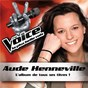 Album The voice : la plus belle voix de Aude Henneville