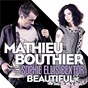 Album Beautiful de Mathieu Bouthier