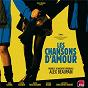 Compilation BOF Les Chansons D'Amour - Musique Originale d'Alex Beaupain avec Louis Garrel / Ludivine Sagnier / Alex Beaupain / Chiara Mastroiani