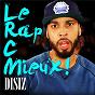 Album Le rap c mieux de Disiz la Peste
