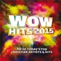 Compilation Wow hits 2015 avec Switchfoot / Newsboys / Big Daddy Weave / Hillsong United / Casting Crowns...