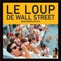 "Compilation Le loup de wall street avec Sharon Jones / Julian ""Cannonball"" Adderley / James Elmore / Joe Cuba / Billy Joel..."