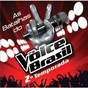 Compilation The voice brasil - batalhas avec Gustavo Trebien / Marcela Bueno / Sam Alves / André & Kadu / Nando Motta...