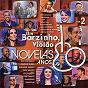 Compilation Um barzinho, um violão - novelas anos 80 - vol. 2 avec Chitãozinho / Zeca Pagodinho / Sandy / Ivete Sangalo / Alexandre Pires...