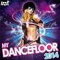 Compilation My dancefloor 2014 avec Sophie White / Danny Avila / Afrojack / Spree Wilson / Lush & Simon...