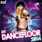 Compilation My dancefloor 2014 avec Marco da Vinci / Danny Avila / Afrojack / Spree Wilson / Lush & Simon...