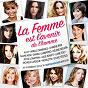Album La femme est l'avenir de l'homme de Michèle Laroque / Al Hy / Arielle Dombasle / Chimène Badi / Claire Keim...