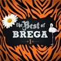 Compilation The best of brega - vol. 1 avec Raul Seixas / Evaldo Braga / Sidney Magal / Cesar Sampaio / Ismael Carlos...