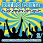Compilation Retro party 2 avec Fiesta / Ufo / Happy Gang / Fekete Vonat / 4f-Club...
