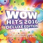 Compilation Wow hits 2016 (deluxe edition) avec Hawk Nelson / Mercyme / Third Day / All Sons & Daughters / Jeremy Camp...