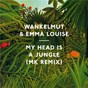 Album My head is a jungle (mk remix) de Emma Louise / Wankelmut