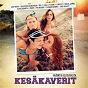 Compilation Kesäkaverit (musiikkia elokuvasta) avec Mikael Gabriel / Kasmir / Kevin Tandu / PMMP / Janna...