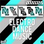 Compilation My edm (electro dance music) volume 2 avec Kristoffer Break / Mitch LJ / John Revox / Laurent Wolf / Eric Carter...