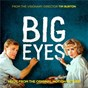 Compilation Big eyes: music from the original motion picture avec Lana del Rey / Cast of Big Eyes / Miles Davis / Sonny Rollins / Red Garland...