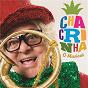 Compilation Chacrinha - o musical avec Gonzaguinha / Chacrinha & Chacretes / Absyntho / Waldick Soriano / Lady Zu...