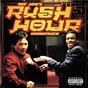 Compilation Rush hour (original motion picture soundtrack) avec Terror Squad / Chris Tucker / Dru Hill / Redman / Case...